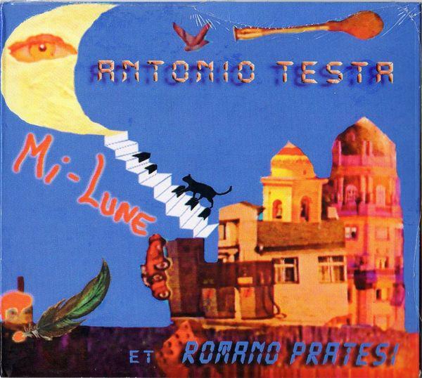 Antonio Testa et Romano Pratesi - Album Mi-Lune 2011